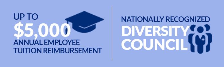 Up to $5,000 Annual Employee Tuition Reimbursement | Nationally Recognized Diversity Council