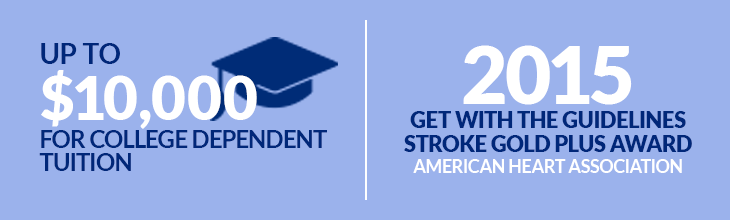 Up to $10,000 for College Dependent Tuition | 2015 Get with the Guidelines Stroke Gold Plus Award - American Heart Association