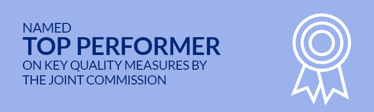 Named Top Performer on Key Quality Measures by the Joint Commission | 2014 Frontline Health Care worker Champion