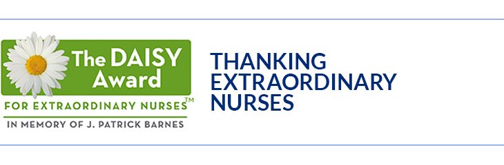 The Daisy Award for Extraordinary Nurses in Memory of J. Patrick Barnes - Thanking Extraordinary Nurses