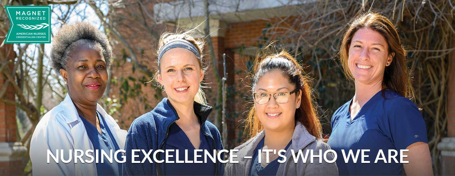 Nursing Excellence - It's Who We Are